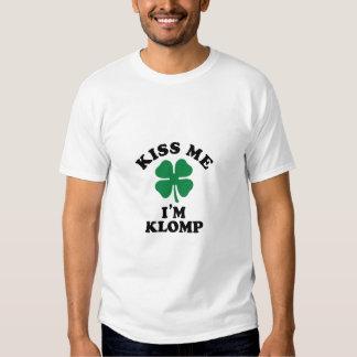 Kiss me, Im KLOMP T Shirt