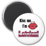 Kiss me I'm Latvian Fridge Magnets