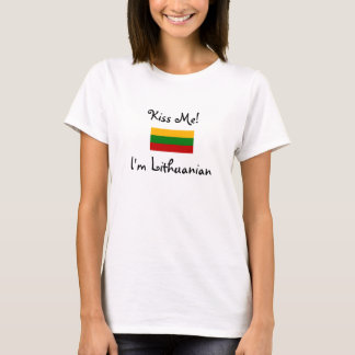 Kiss Me! I'm Lithuanian T-Shirt