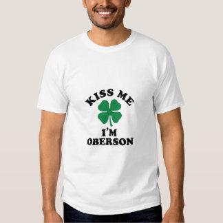 Kiss me, Im OBERSON T-shirts