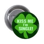 Kiss Me I'm Single Pinback Button