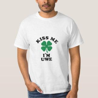 Kiss me, Im UWE T Shirts