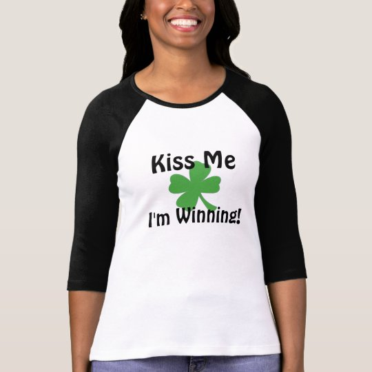 KISS ME I'M WINNING! T-Shirt