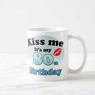 Kiss me it's my 80th Birthday Basic White Mug
