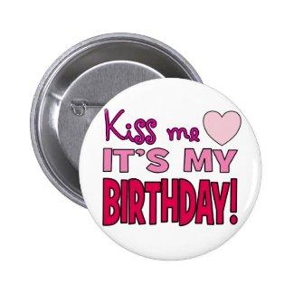 Kiss Me, It's My Birthday!