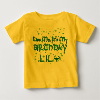 Kiss Me It's My Birthday Shamrocks Customizable Baby T-Shirt