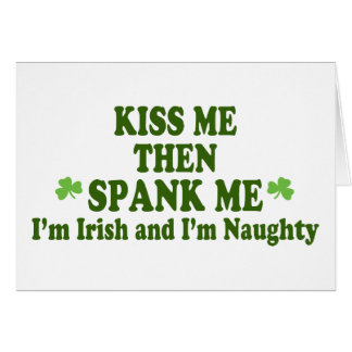Kiss Me Then Spank Me Gift Greeting Card