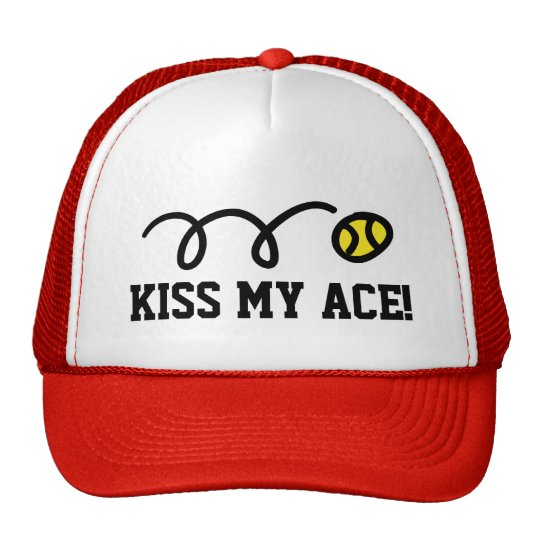 KISS MY ACE funny trucker hat for tennis