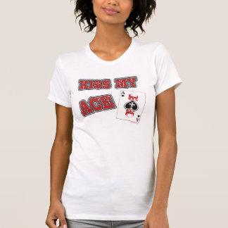 Kiss My Ace Women's Tee Shirts