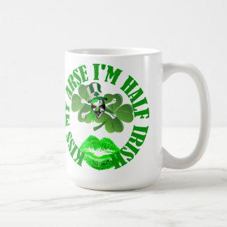 Kiss my arse I'm half Irish Basic White Mug