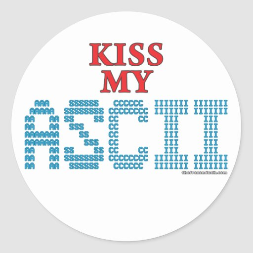 Kiss My ASCII Stickers