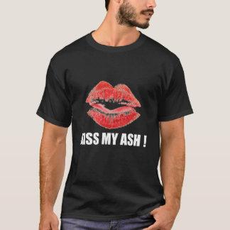 KiSS MY ASH ! dark T-Shirt