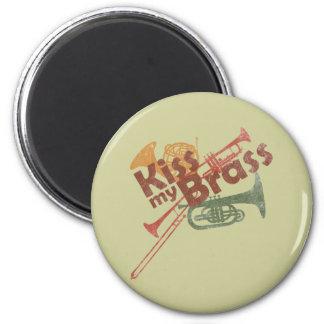 Kiss My Brass 6 Cm Round Magnet