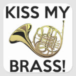 Kiss My Brass, French Horn Square Sticker