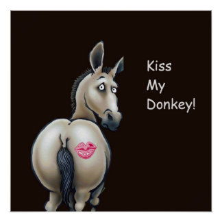 kiss my donkey poster