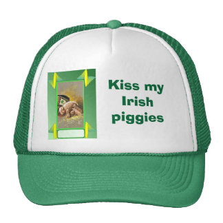 Kiss my Irish  piggies Cap