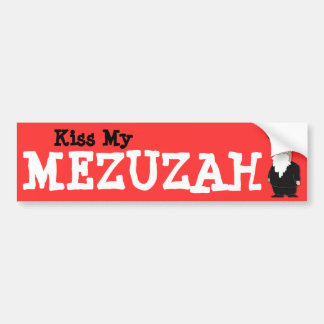 Kiss my Mezuzah Bumper sticker