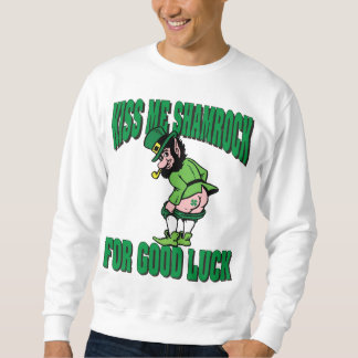 Kiss My Shamrock For Good Luck Sweatshirt