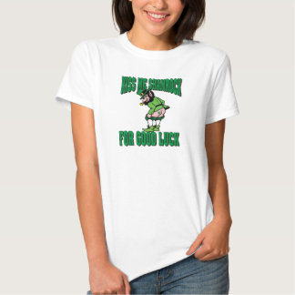 Kiss My Shamrock For Good Luck T Shirts