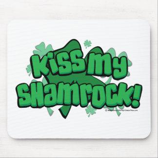 Kiss My Shamrock Mouse Pad