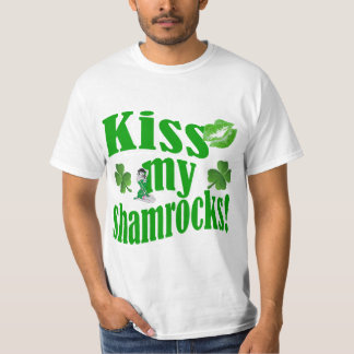 Kiss my shamrocks, funny St Patrick's day T-Shirt