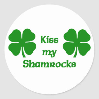 Kiss My Shamrocks Round Sticker
