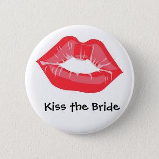 Kiss the Bride 6 Cm Round Badge