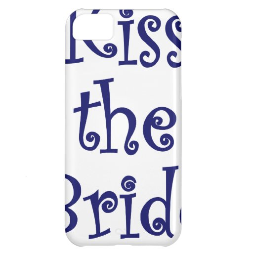 Kiss the Bride iPhone 5C Covers