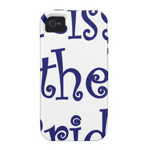 Kiss the Bride Case-Mate iPhone 4 Covers