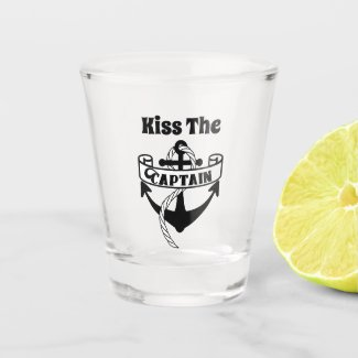 Kiss The Captain Nautical Funny Sailing Quote Shot Glass