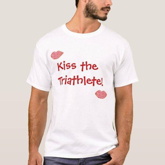 Kiss the Triathlete T-Shirt