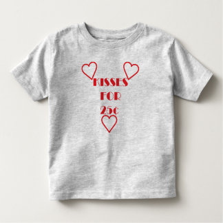 Kisses for 25 cents - Toddler Fine Jersey T-Shirt T-shirts