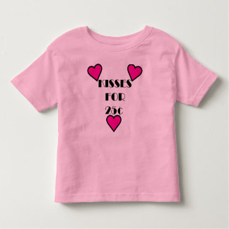 Kisses for 25 cents - Toddler Fine Jersey T-Shirt Tshirt