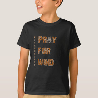 Kite Surfers Pray For Wind T-Shirt