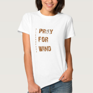 Kite Surfers Pray For Wind Tees