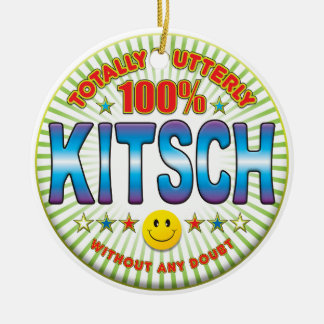 Kitsch Totally Ornaments