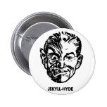 Kitsch Vintage Monster Dr. Jekyll & Mr. Hyde Pinback Button