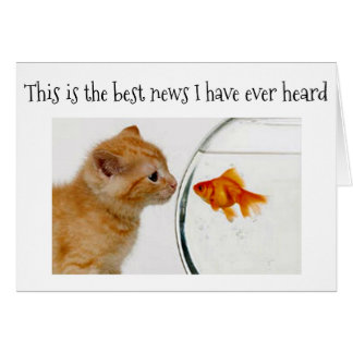 KITTEN/GOLDFISH ARE PURR-FECT FRIENDS *40th* BIRTH Card