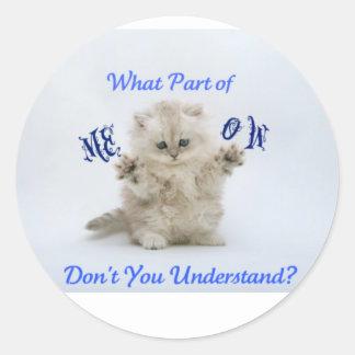 Kittens Meow Attitude Round Sticker