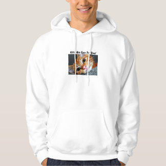 Kitty Has Eyes For You! Hoodie
