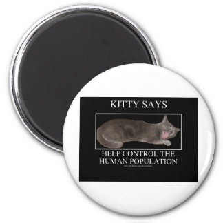 kittysays 6 cm round magnet