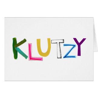 Klutzy clumsy uncoordinated oaf fun word art greeting card