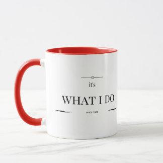 KM Golland It's What I Do Mug