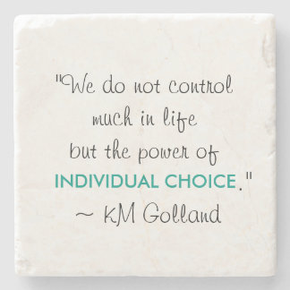 KM Golland 'Power of Individual Choice' Coaster Stone Beverage Coaster