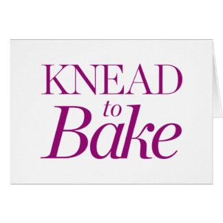 Knead To Bake Card