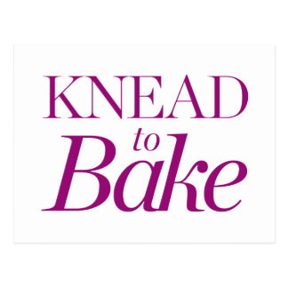 Knead To Bake Postcard