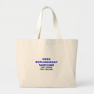 Knee Replacement Survivor Part Human Part Machine Jumbo Tote Bag