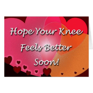 Knee Surgery Get Well Soon Hearts Card