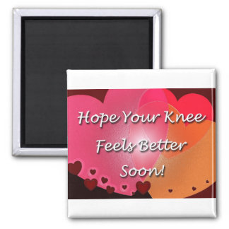 Knee Surgery Get Well Soon Hearts Square Magnet