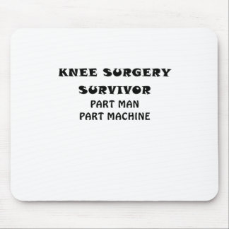 Knee Surgery Survivor Part Man Part Machine Mouse Mat